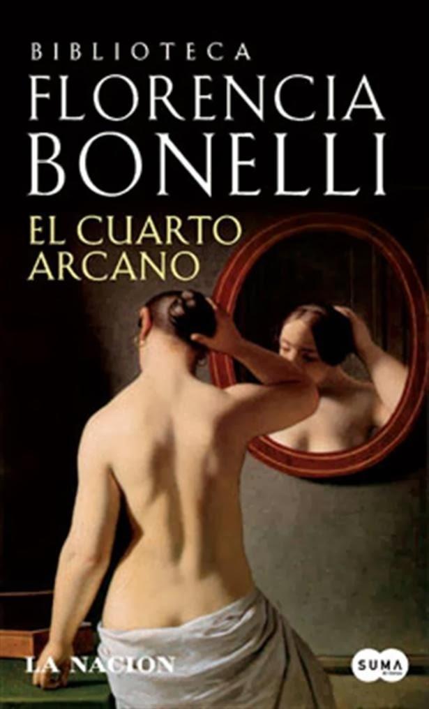 Nihil Obstat: LIBROS QUE HE LEIDO: EL CUARTO ARCANO (Florencia Bonelli)
