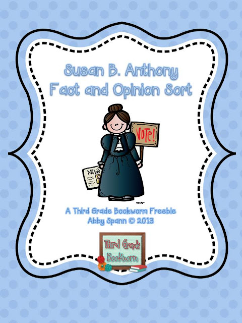 https://www.teacherspayteachers.com/Product/Susan-B-Anthony-Fact-and-Opinion-FREEBIE-605165