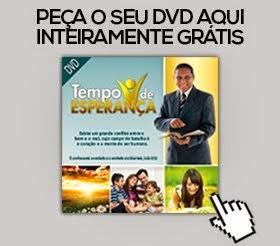 Peça seu DVD aqui! É totalmente grátis
