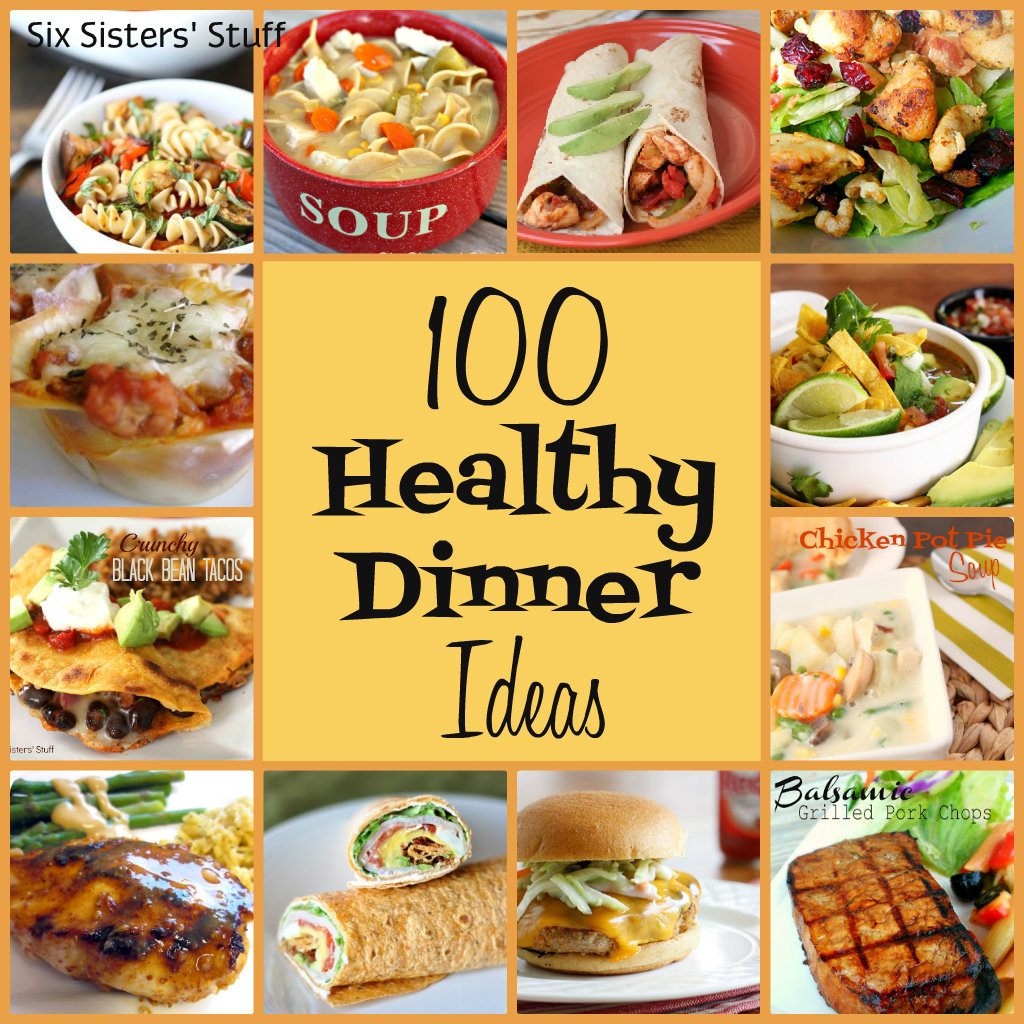 100 healthy dinner recipes six sisters 39 stuff six for Easy things to make for dinner for two