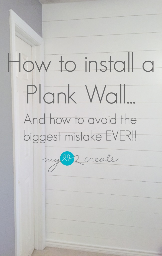 How to install a plank wall, and avoid the biggest mistake ever