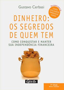 Ebook Dinheiro: Os Segredos de Quem Tem   Gustavo P. Cerbasi
