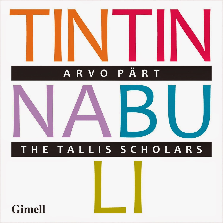 Tintinabuli - The Tallis Scholars