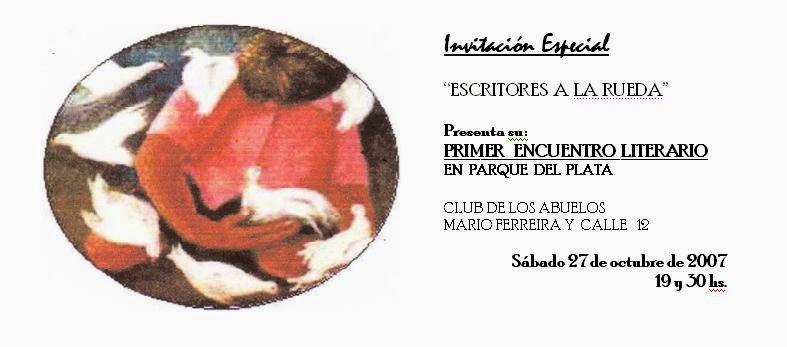 """1er Encuentro literario """"Escritores a la Rueda """""""
