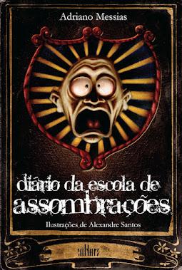 DIÁRIO DA ESCOLA DE ASSOMBRAÇÕES