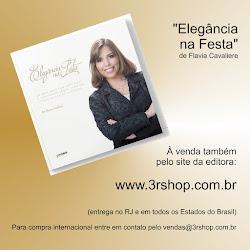 """Flavia Cavaliere é autora do livro """"Elegância na Festa"""", um sucesso de vendas e de crítica."""