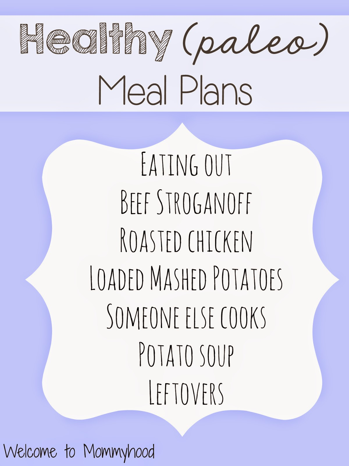 Healthy Meal Plans by Welcome to Mommyhood #paleo, #healthymealplans