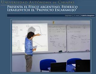 http://dcs.unach.mx/index.php/noticia/item/3127-presenta-el-f%C3%ADsico-argentino-federico-izraelevitch-el-%E2%80%9Cproyecto-escaramujo%E2%80%9D.html