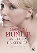 As Regras da Sedução * Madeline Hunter