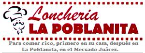 Lonchería La Poblanita le ofrece deliciosas comidas corridas y a la carta.