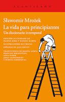 Portada de La vida para principiantes de Sławomir Mrożek