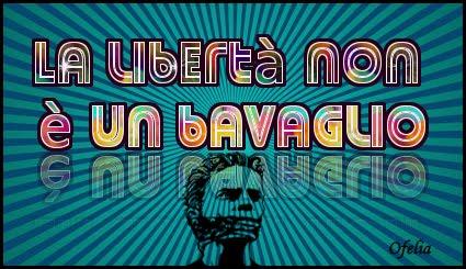 La Libertà non è un Bavaglio