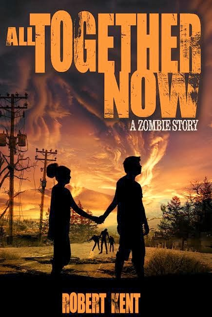 All Together Now: A Zombie Story