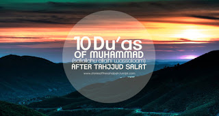 10 Duas Of Our Prophet Mohamed (PBUH) After Tahajjud Salāt