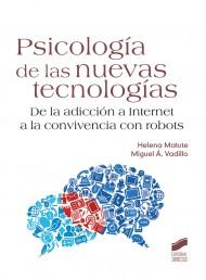 Psicología de las nuevas tecnologías, Helena Matute y Miguel Á. Vadillo