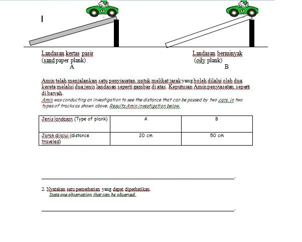 lihat contoh soalan 2 di atas, ini adalah bentuk soalan pemerhatian