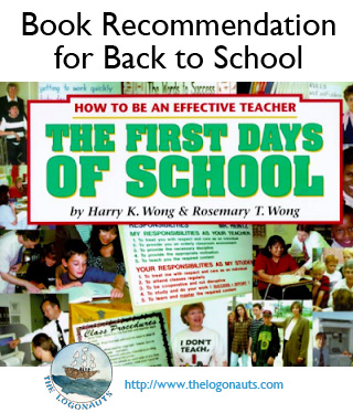 Book Recommendation for Back to School: The First Days of School by Harry and Rosemary Wong | The Logonauts