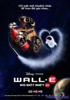 Rôbôt Biết Yêu (2008) - Wall-E (2008)