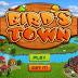 Tải Game Birds Town - Những Chú Chim Nổi Loạn