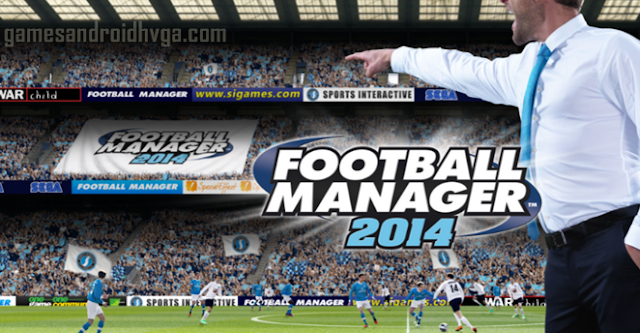 Football Manager Handheld 2014 Apk v5.3 Full