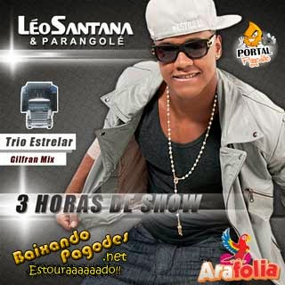 Léo Santana e Parangolé Ao Vivo no AraFolia - Araçuaí 2013