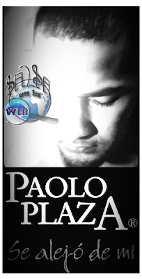 ► Se Alejo De Mi - Paolo Plaza