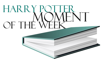 Harry Potter - Moment of the Week