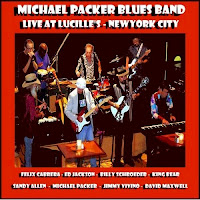 Michael Packer Blues Band - Live At Lucille\'s New York City