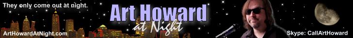 Art Howard at Night