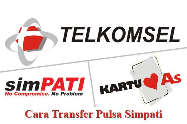 Syarat dan Cara Transfer Pulsa Simpati AS Telkomsel