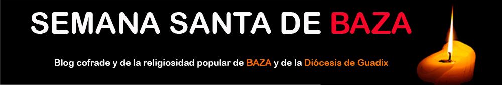 SEMANA SANTA DE BAZA