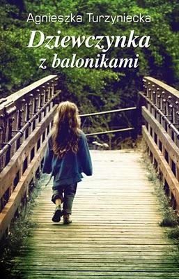 """""""Dziewczynka z balonikami"""" - Agnieszka Turzyniecka"""
