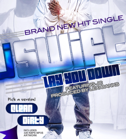 J_Swift_Feat_JC-Lay_You_Down-PROMO-WEB-2011-SPiKE_iNT