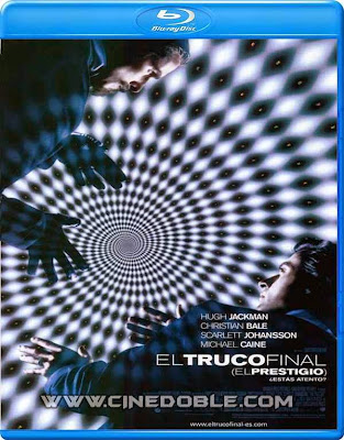 el truco final 2006 1080p latino El Truco Final (2006) 1080p Latino