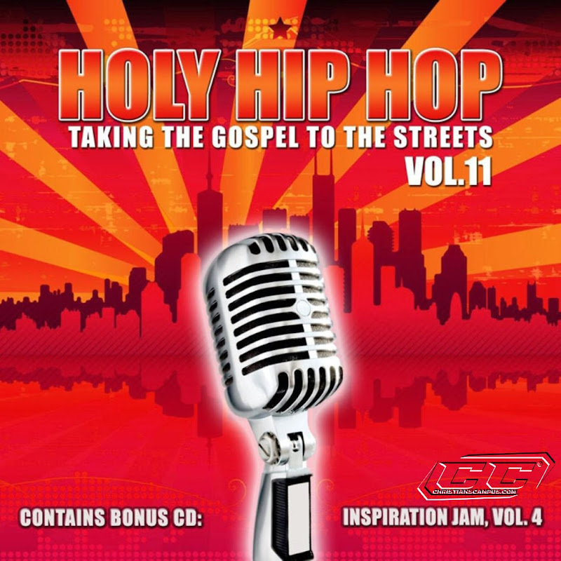 Various Artists - Holy Hip Hop Vol. 11 2011 English Christian Album