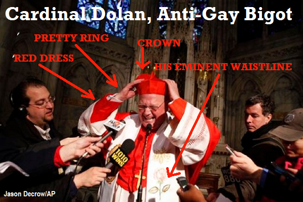 Cardinal Timothy Dolan Anti-Gay Bigot