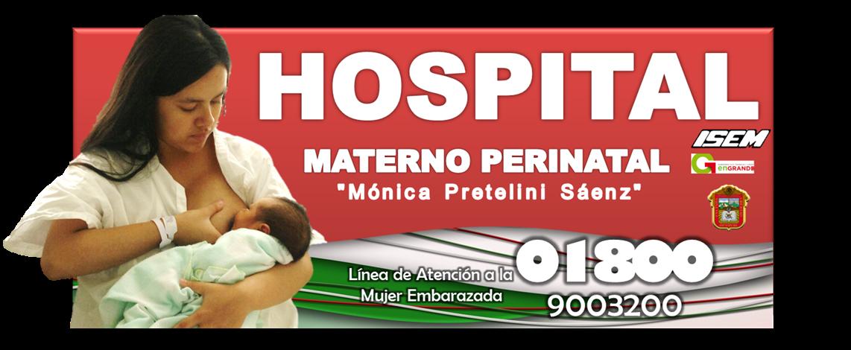 "HOSPITAL MATERNO PERINATAL ""MÓNICA PRETELINI SÁENZ"""