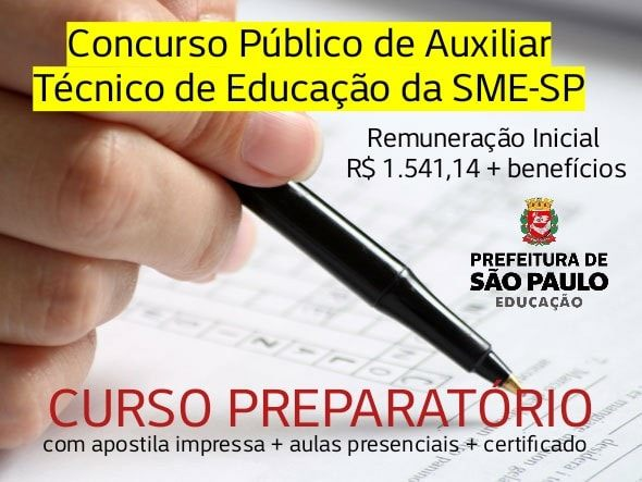 Curso para Concurso de Auxiliar Técnico de Educação da SME-SP (clique na imagem e saiba mais)
