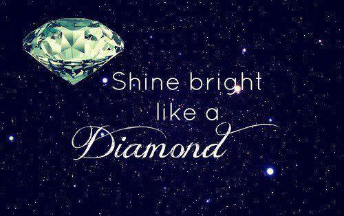 diamonds shine bright like a diamond