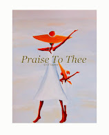 Praise To Thee