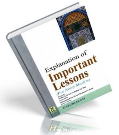 Important Lessons for Every Muslim - Click Through to Read the Book and Download Audio Lessons