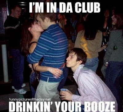 In Da Club Funny Drinking Your Booze