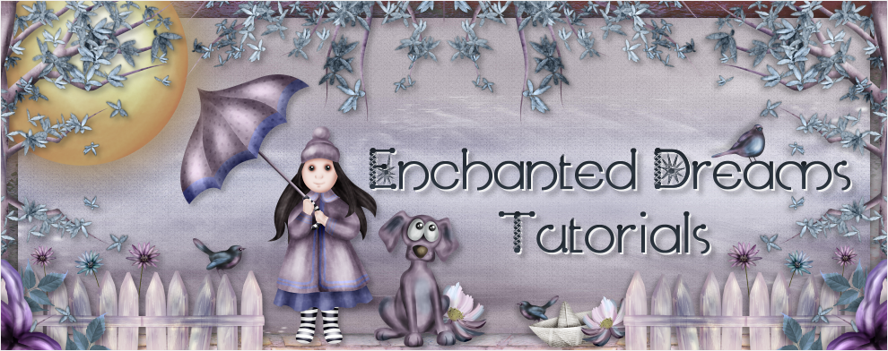 Enchanted Dreams Tutorials