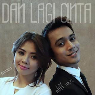 Aliff Aziz & Emma Suhaimi - Dan Lagi Cinta on iTunes