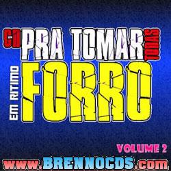 CD Pra Tomar Todas - Em Ritimo de Forró - Vol.2 2013