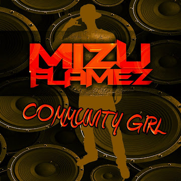 "Mizu Flamez ""Community Girl"" on iTunes"
