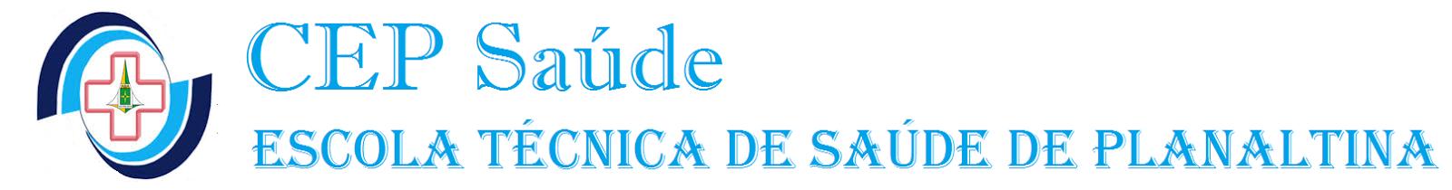 CEP - Escola Técnica de Saúde de Planaltina