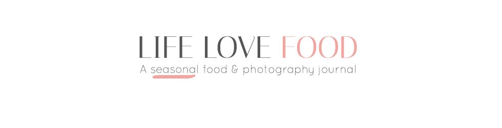 Life Love Food