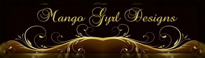 Mango Gyrl Designs
