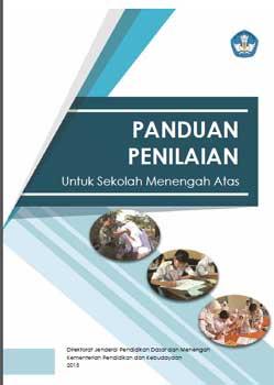 buku Panduan Penilaian Kurikulum 2013 untuk SMA (Edisi Terbaru Desember 2015) dari Direktorat Jenderal Pendidikan Dasar dan Menengah Kemdikbud